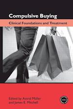 Compulsive Buying (Practical Clinical Guidebooks)