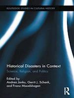 Historical Disasters in Context (Routledge Studies in Cultural History)