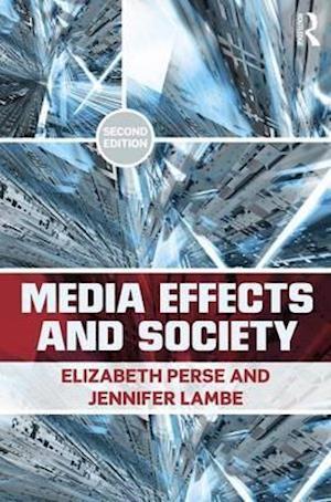 Bog, paperback Media Effects and Society af Elizabeth M Perse