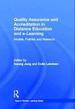 Quality Assurance and Accreditation in Distance Education and e-Learning (Open and Flexible Learning Series)