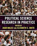 Political Science Research in Practice af Akan Malici