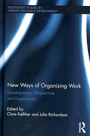 New Ways of Organizing Work