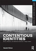 Contentious Identities (Framing 21st Century Social Issues)