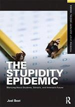 The Stupidity Epidemic