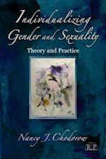 Individualizing Gender and Sexuality (Relational Perspectives Book Series, nr. 53)