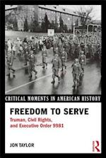 Freedom to Serve (Critical Moments in American History)