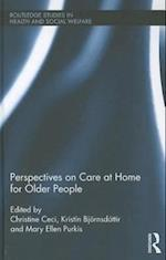 Perspectives on Care at Home for Older People (Routledge Studies in Health and Social Welfare, nr. 6)