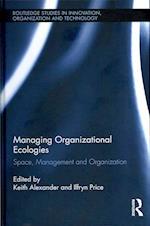 Managing Organizational Ecologies