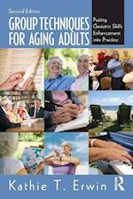Group Techniques for Aging Adults