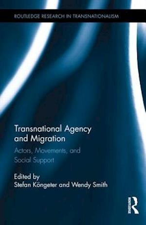 Transnational Agency and Migration