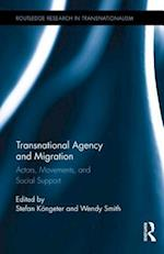 Transnational Agency and Migration af Stefan Kongeter