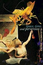 Space, Time and Perversion af Elizabeth Grosz