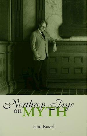 Northrop Frye on Myth