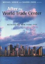 After the World Trade Center (Cultural Spaces)
