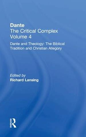 Dante and Theology: The Biblical Tradition and Christian Allegory