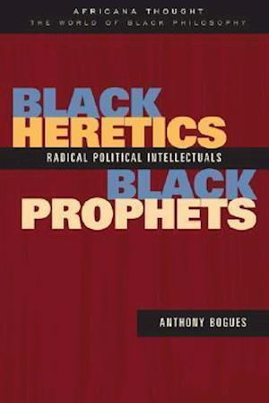 Black Heretics, Black Prophets