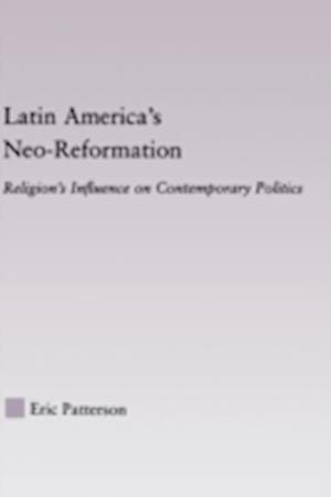 Latin America's Neo-Reformation