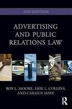 Advertising and Public Relations Law (Routledge Communication Series, nr. 10)