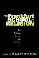 The Frankfurt School on Religion