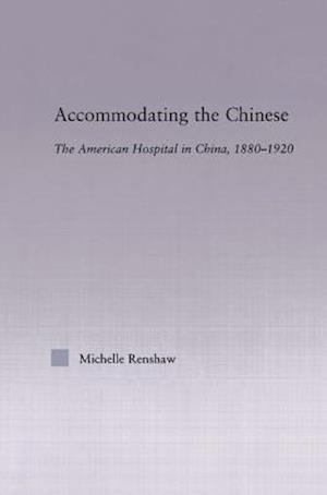 Accommodating the Chinese