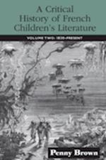 Critical History of French Children's Literature af Brown