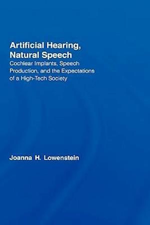 Artificial Hearing, Natural Speech