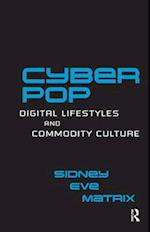 Cyberpop (Routledge Studies in New Media And Cyberculture)
