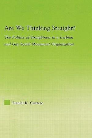 Are We Thinking Straight?