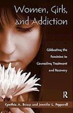 Women, Girls, and Addiction