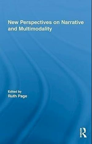 New Perspectives on Narrative and Multimodality