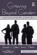 Grieving Beyond Gender : Understanding the Ways Men and Women Mourn, Revised Edition