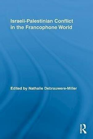 Israeli-Palestinian Conflict in the Francophone World