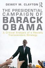 The Presidential Campaign of Barack Obama