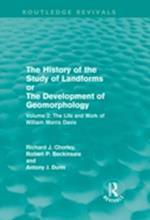 The History of the Study of Landforms (Routledge Revivals)