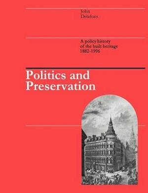 Politics and Preservation
