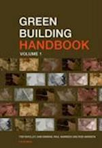 Green Building Handbook: Volume 1 : A Guide to Building Products and their Impact on the Environment