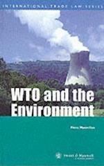 The WTO and the Environment (International trade law series)