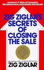 Zig Ziglar's Secrets of Closing the Sale af Zig Ziglar