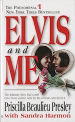 Elvis and Me af Priscilla Beaulieu Presley
