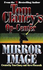 Mirror Image (Tom Clancys Op Center Paperback, nr. 2)