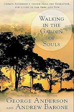 Walking in the Garden of Souls af George Anderson