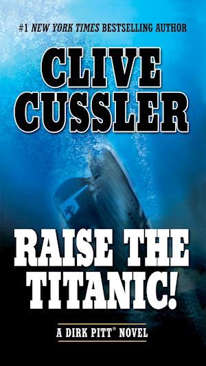 Bog, paperback Raise the Titanic! af Clive Cussler