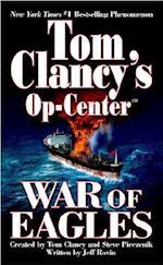 War of Eagles (Tom Clancys Op Center Paperback, nr. 12)