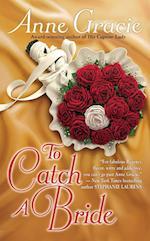 To Catch a Bride
