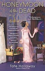 Honeymoon of the Dead (Paranormal Romance Berkley)
