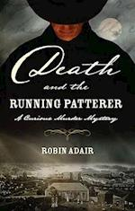 Death and the Running Patterer af Robin Adair