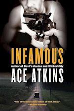Infamous af Ace Atkins