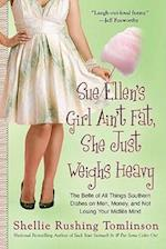 Sue Ellen's Girl Ain't Fat, She Just Weighs Heavy af Shellie Rushing Tomlinson