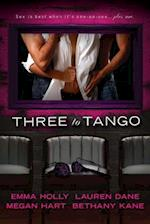Three to Tango af Lauren Dane, Emma Holly, Megan Hart