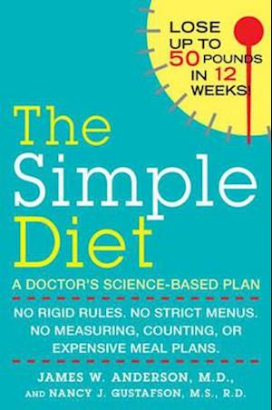 Bog, paperback The Simple Diet af Nancy J Gustafson, James W Anderson